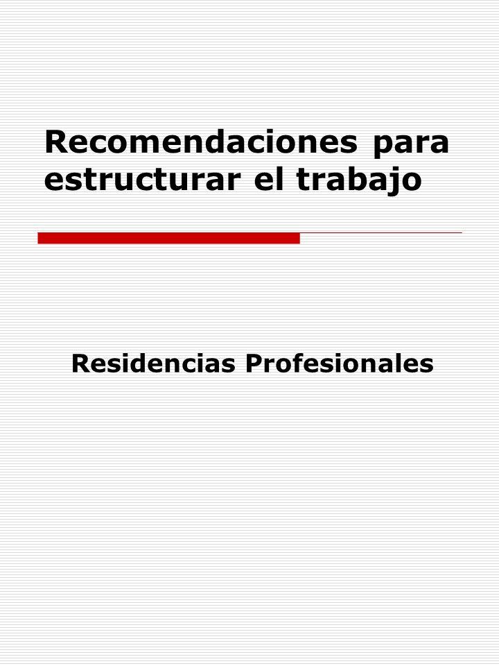 Recomendaciones para estructurar el trabajo