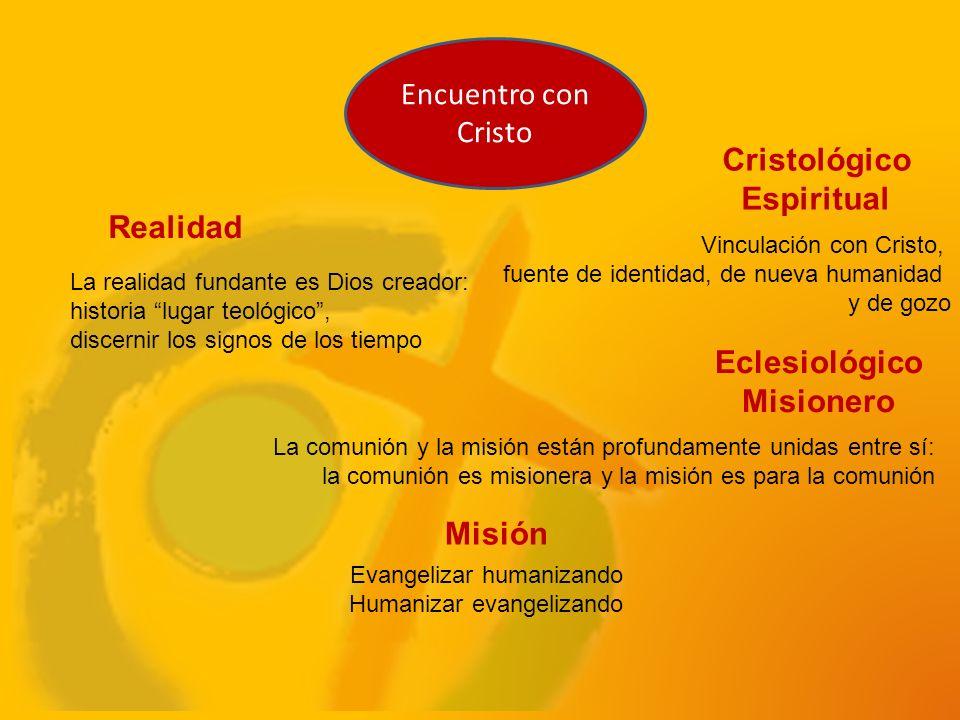 Cristológico Espiritual Eclesiológico Misionero