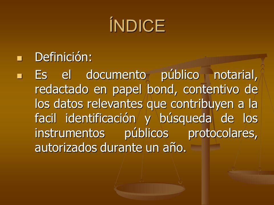 ÍNDICE Definición: