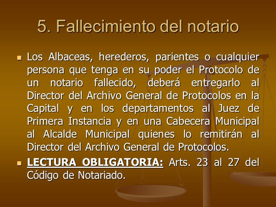 5. Fallecimiento del notario