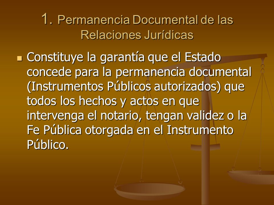 1. Permanencia Documental de las Relaciones Jurídicas