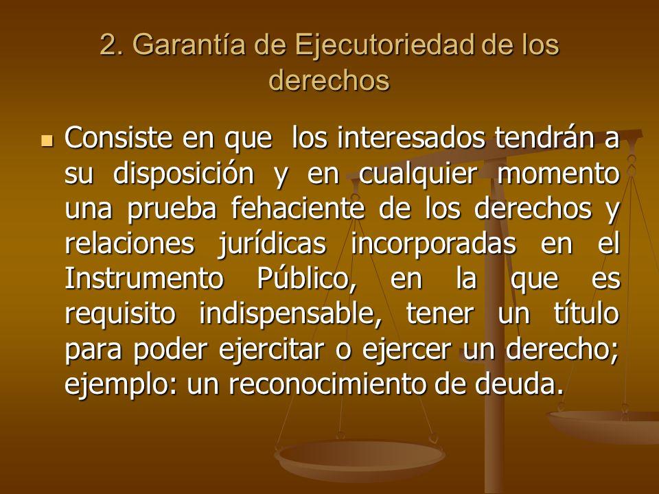 2. Garantía de Ejecutoriedad de los derechos