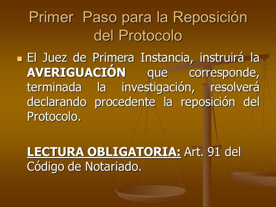 Primer Paso para la Reposición del Protocolo
