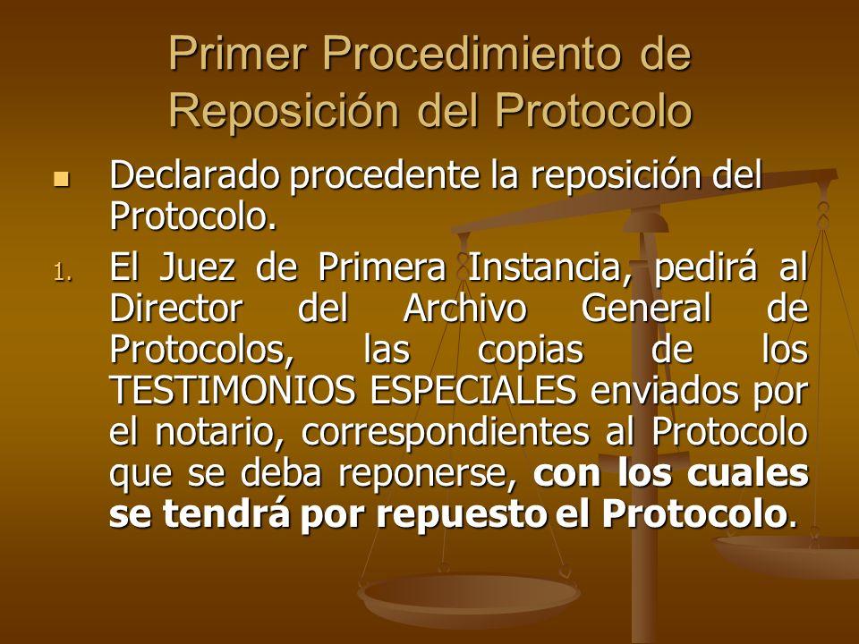 Primer Procedimiento de Reposición del Protocolo