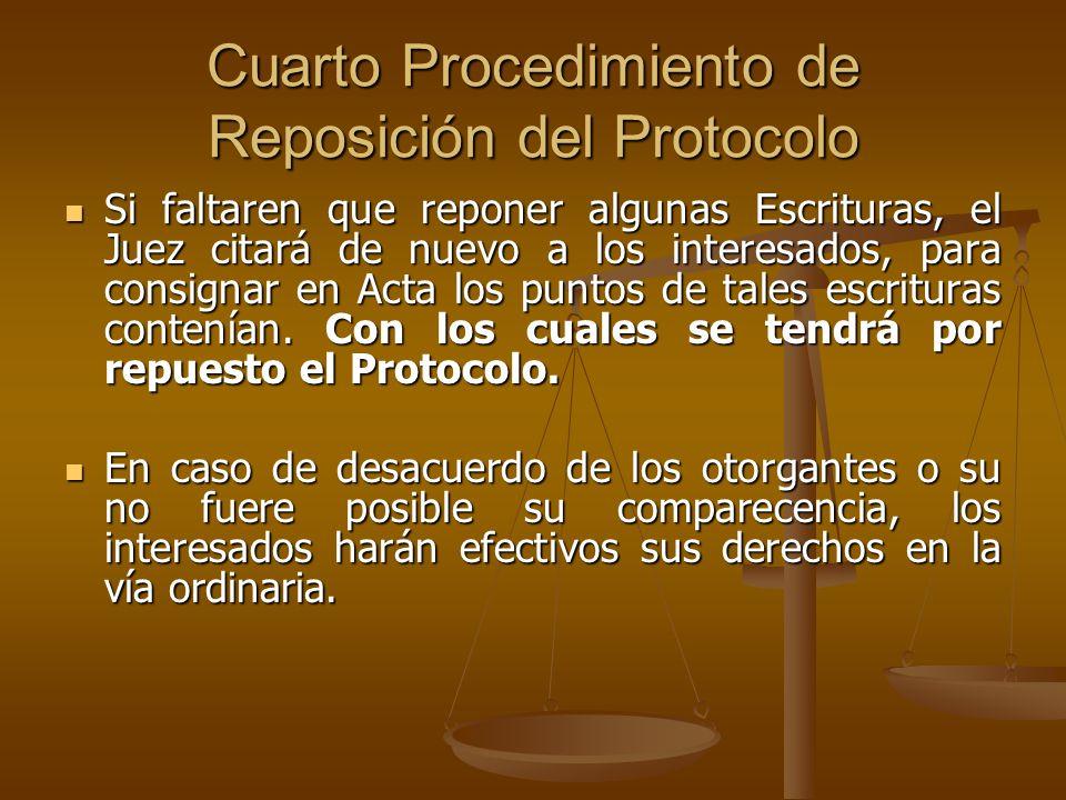 Cuarto Procedimiento de Reposición del Protocolo