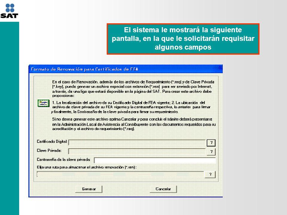 El sistema le mostrará la siguiente pantalla, en la que le solicitarán requisitar algunos campos