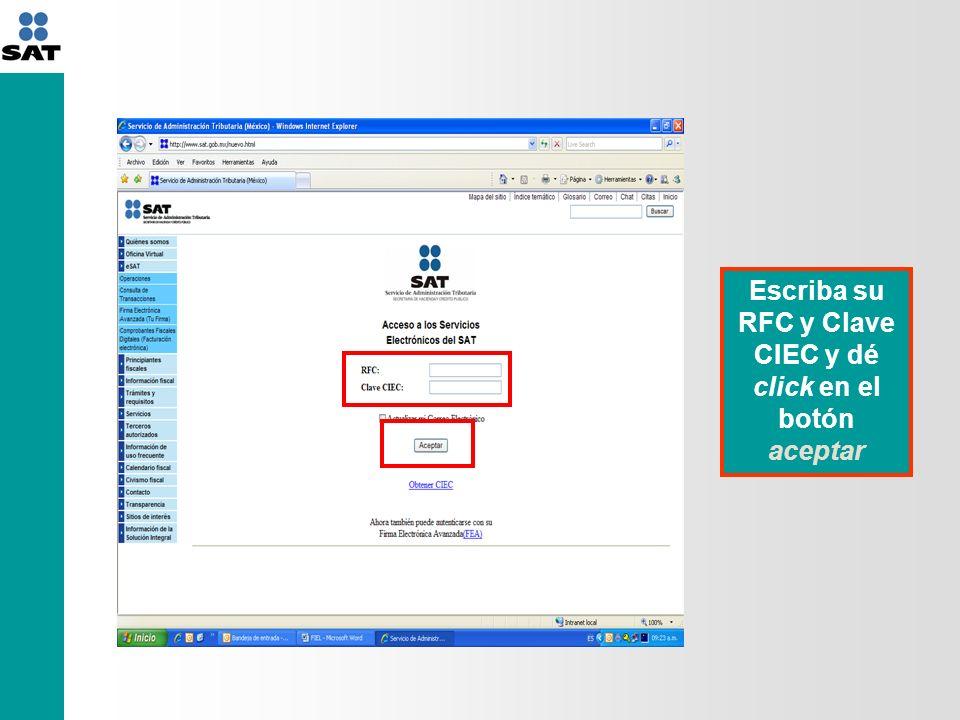 Escriba su RFC y Clave CIEC y dé click en el botón aceptar