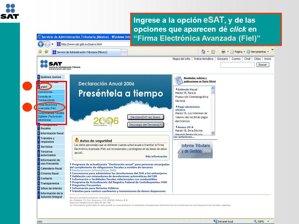 Ingrese a la opción eSAT, y de las opciones que aparecen dé click en Firma Electrónica Avanzada (Fiel)
