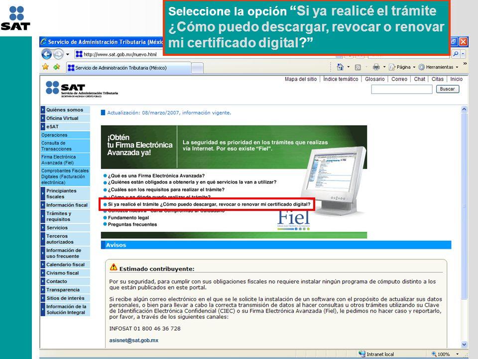 Seleccione la opción Si ya realicé el trámite ¿Cómo puedo descargar, revocar o renovar mi certificado digital