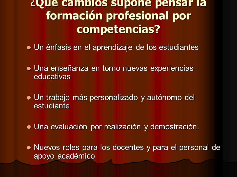 ¿Qué cambios supone pensar la formación profesional por competencias