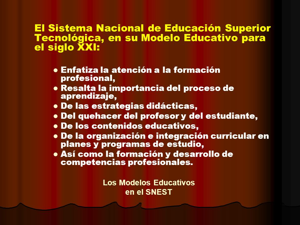 Los Modelos Educativos en el SNEST