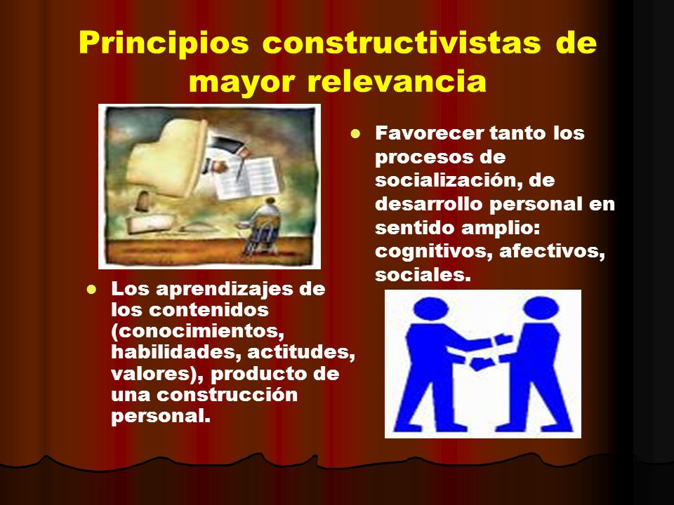 Principios constructivistas de mayor relevancia