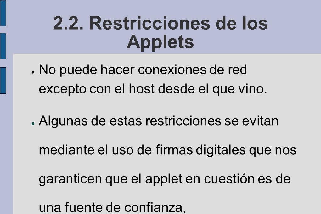 2.2. Restricciones de los Applets