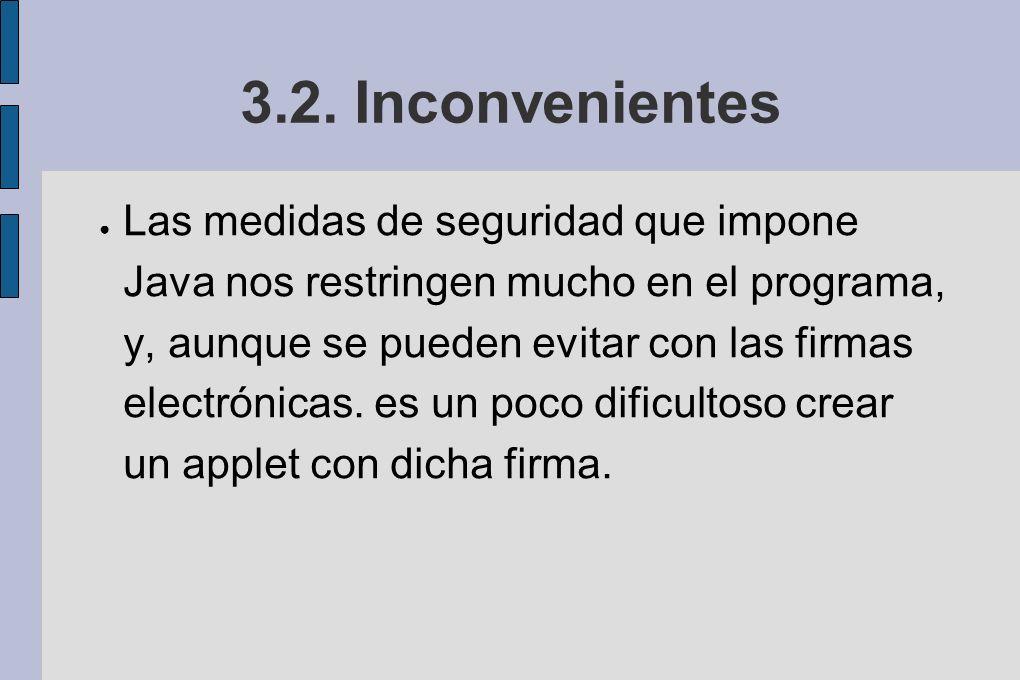3.2. Inconvenientes
