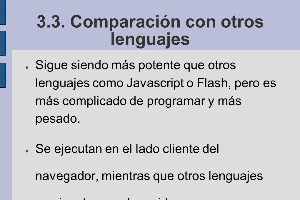 3.3. Comparación con otros lenguajes