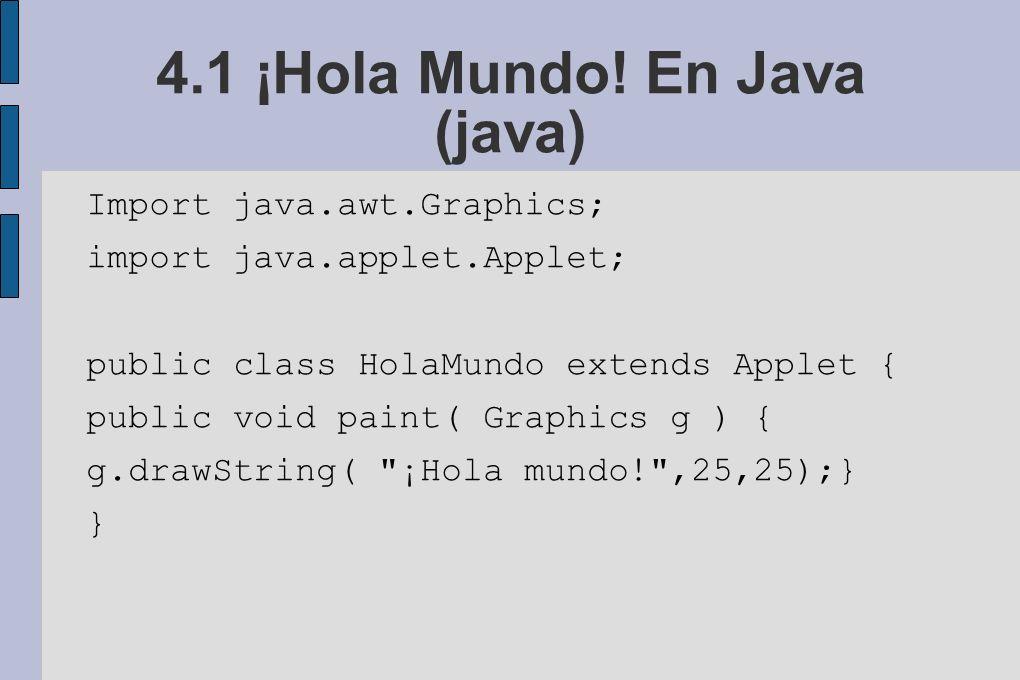 4.1 ¡Hola Mundo! En Java (java)
