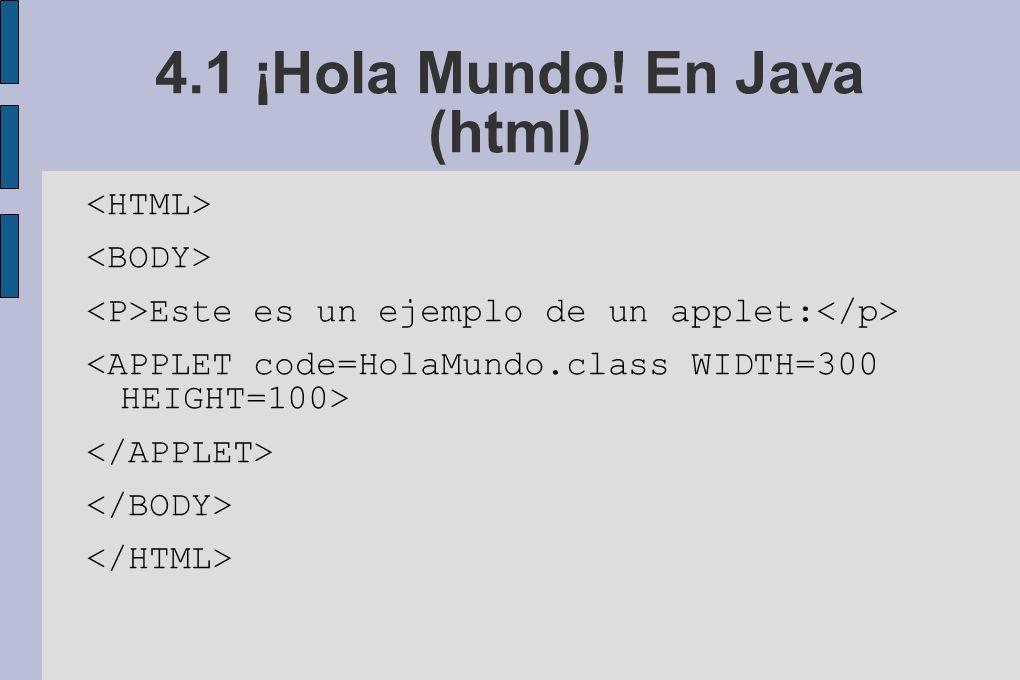 4.1 ¡Hola Mundo! En Java (html)