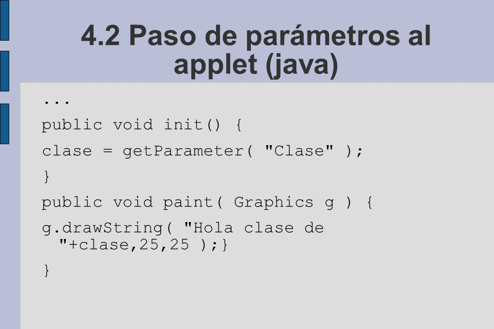 4.2 Paso de parámetros al applet (java)