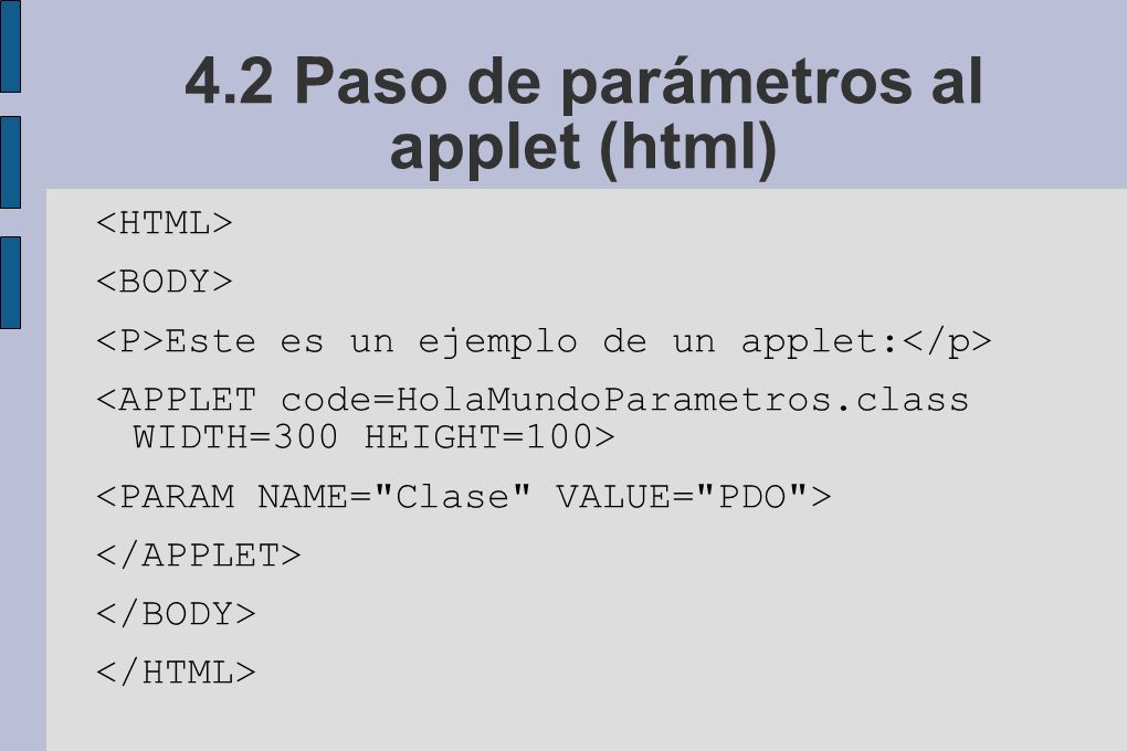 4.2 Paso de parámetros al applet (html)
