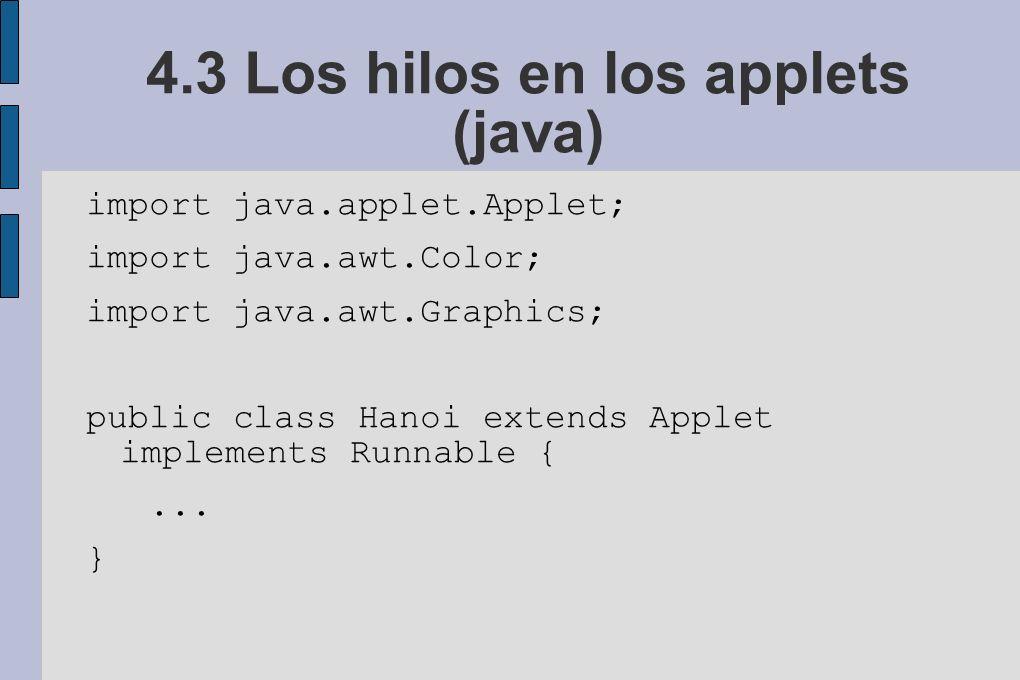 4.3 Los hilos en los applets (java)
