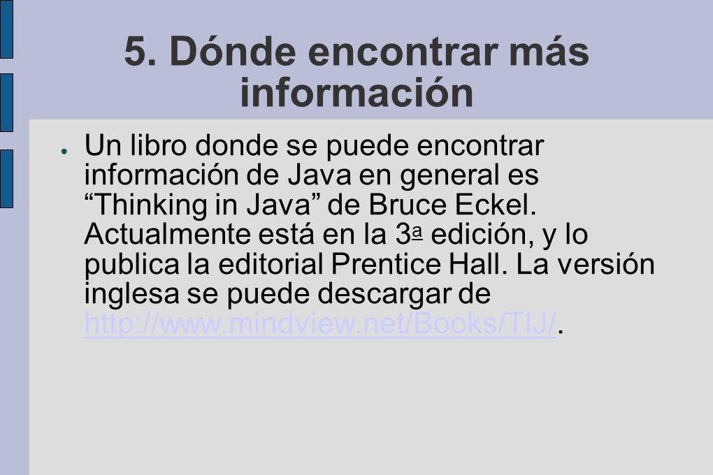 5. Dónde encontrar más información