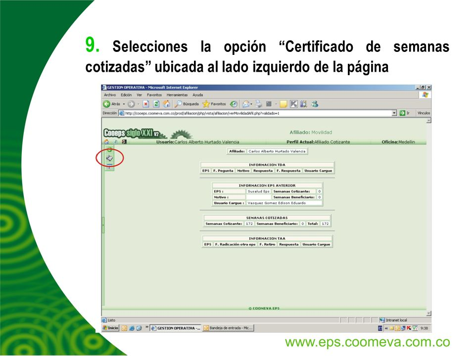 9. Selecciones la opción Certificado de semanas cotizadas ubicada al lado izquierdo de la página
