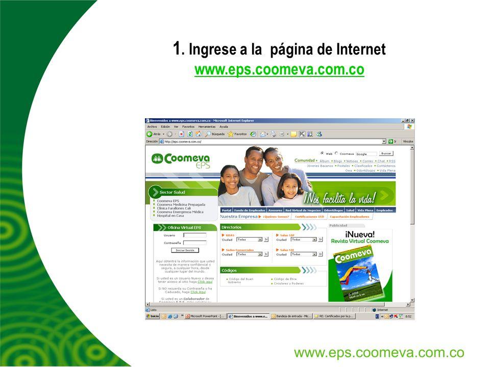 1. Ingrese a la página de Internet www.eps.coomeva.com.co