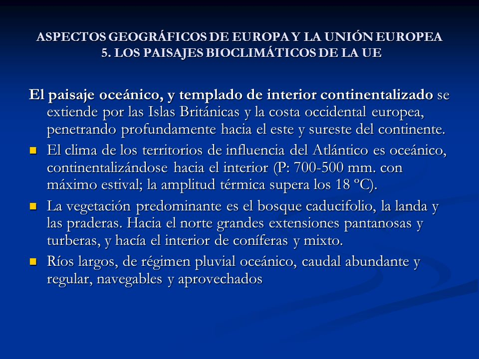 ASPECTOS GEOGRÁFICOS DE EUROPA Y LA UNIÓN EUROPEA 5