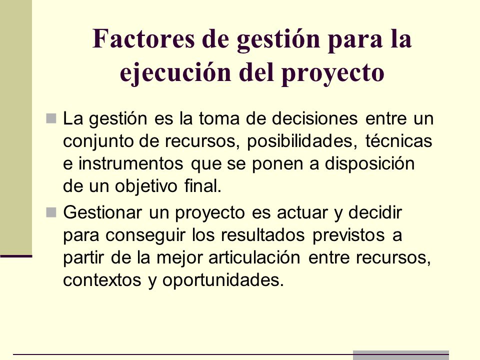 Factores de gestión para la ejecución del proyecto