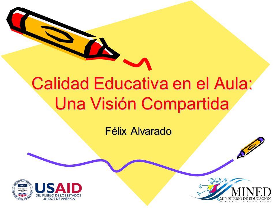 Calidad Educativa en el Aula: Una Visión Compartida
