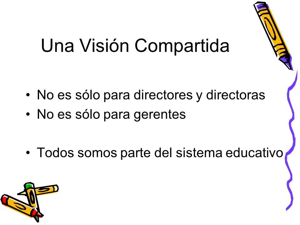 Una Visión Compartida No es sólo para directores y directoras