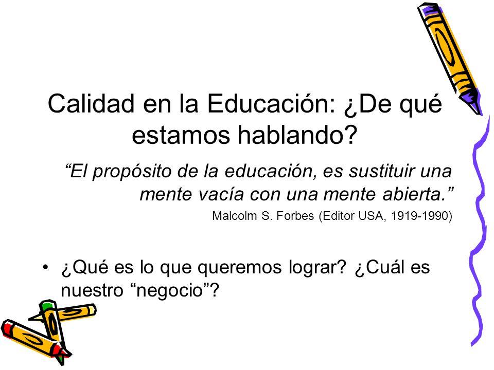 Calidad en la Educación: ¿De qué estamos hablando