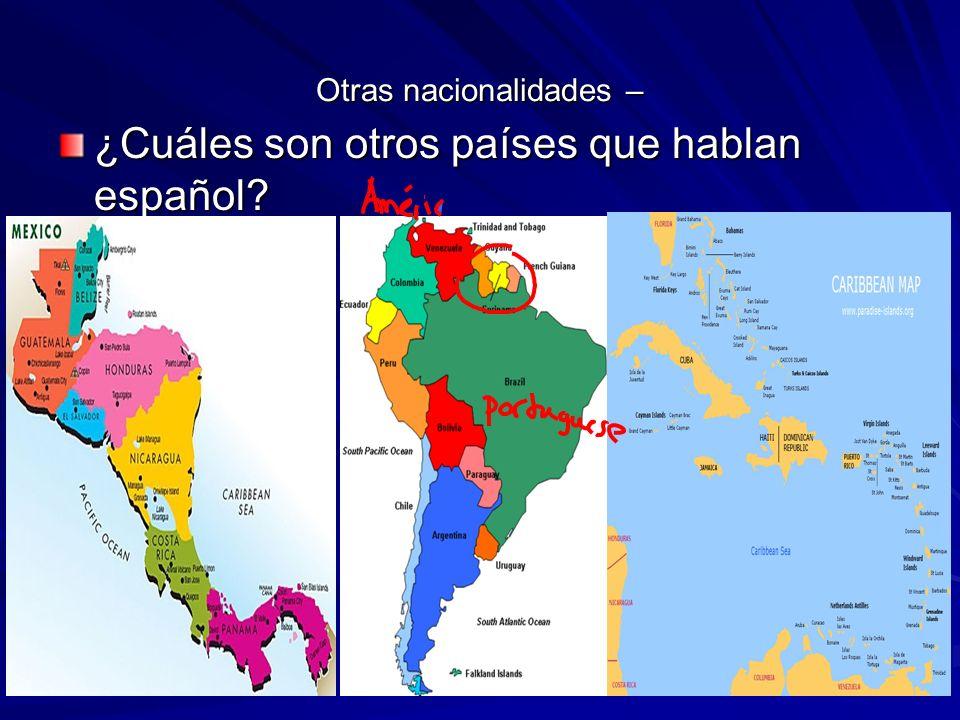 Otras nacionalidades –