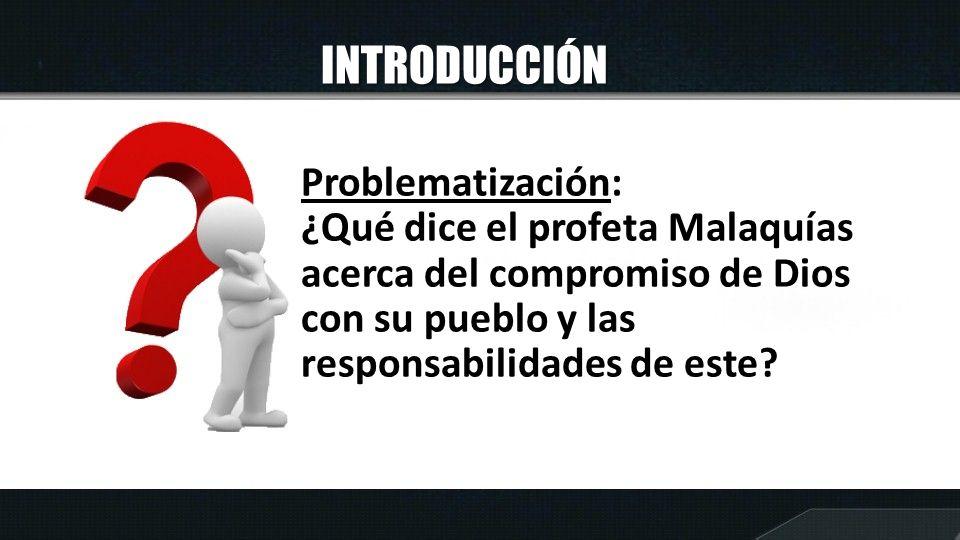 INTRODUCCIÓN Problematización: