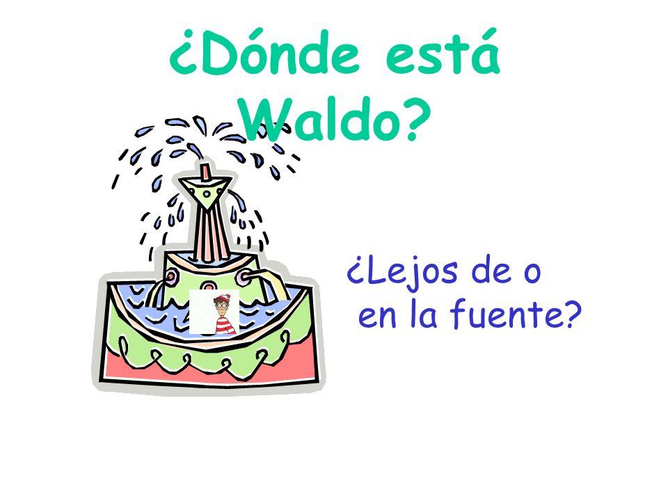 ¿Dónde está Waldo ¿Lejos de o en la fuente