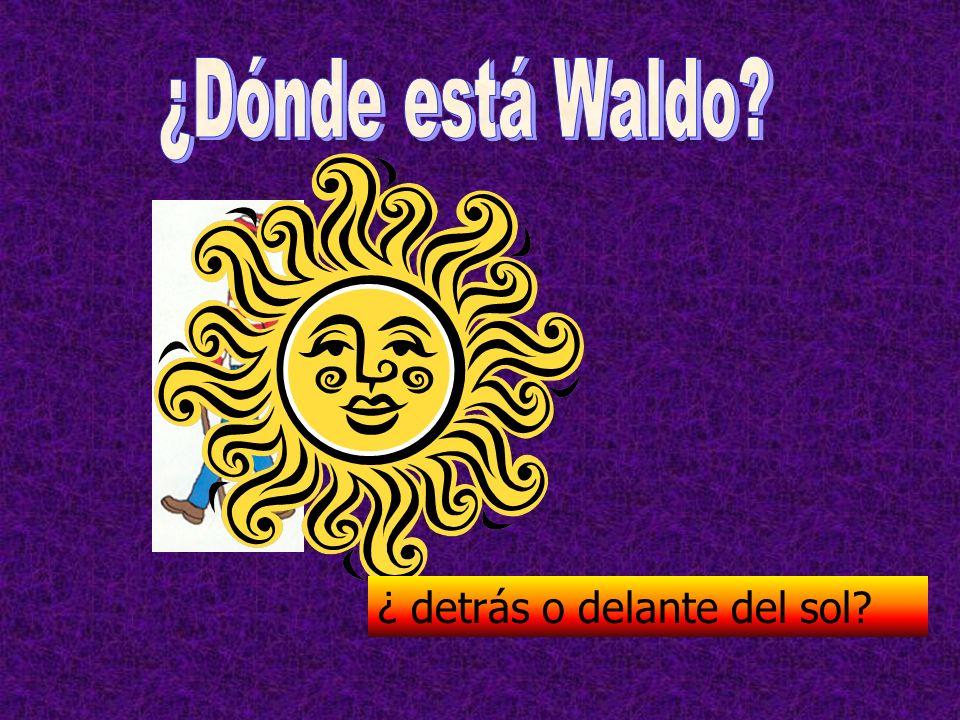 ¿Dónde está Waldo ¿ detrás o delante del sol