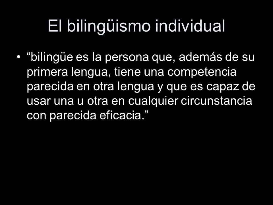 El bilingüismo individual
