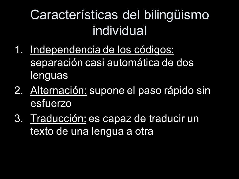 Características del bilingüismo individual