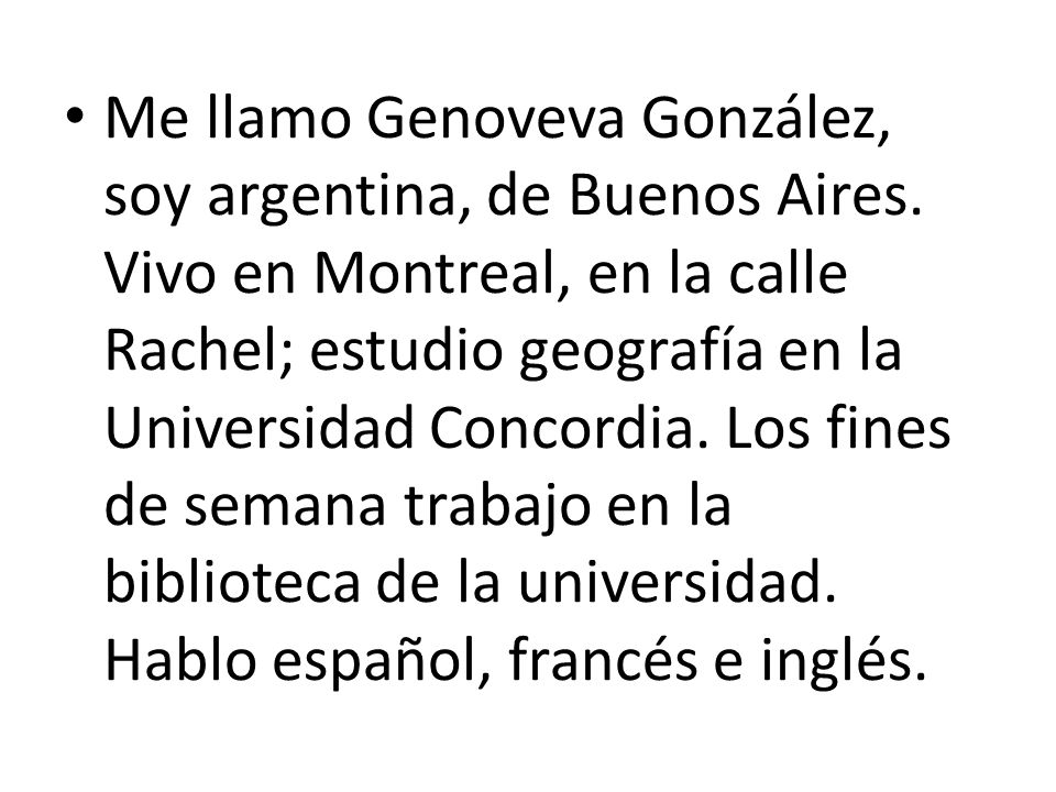 Me llamo Genoveva González, soy argentina, de Buenos Aires