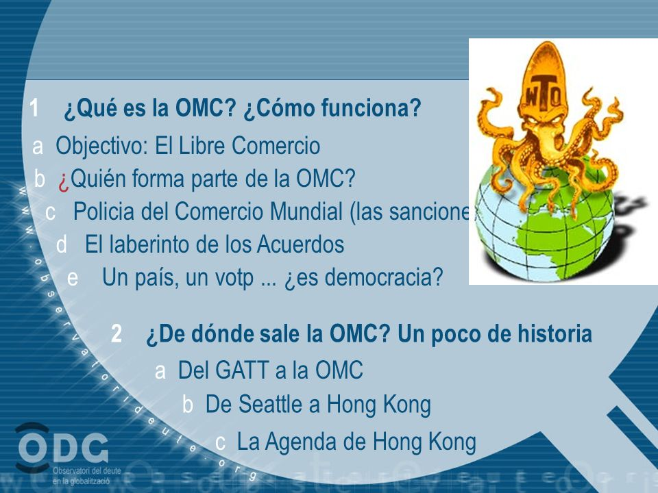 1 ¿Qué es la OMC ¿Cómo funciona