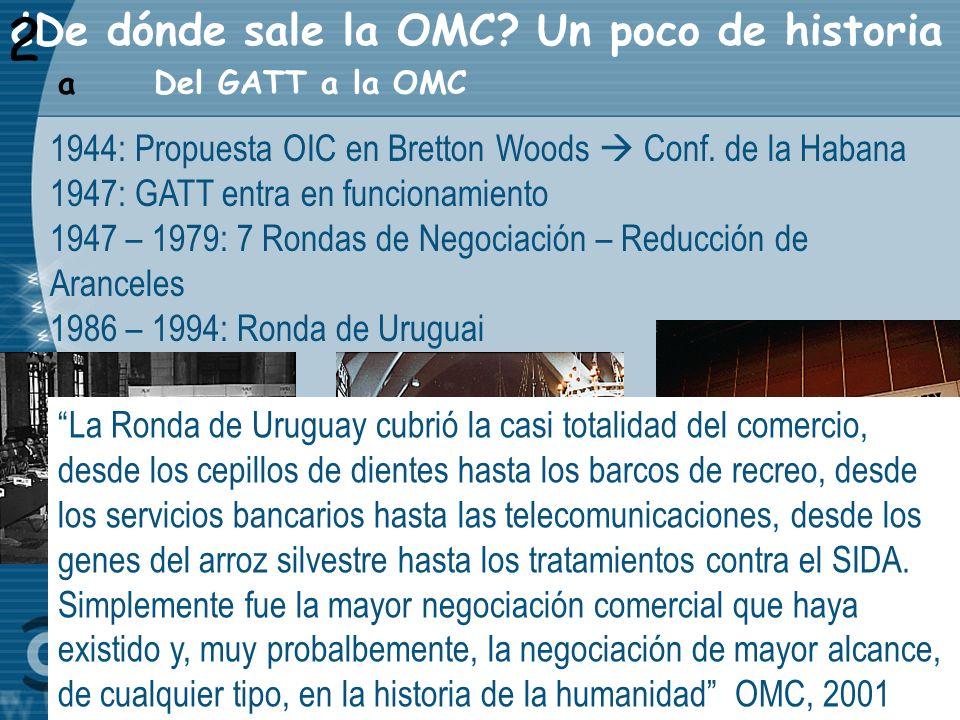 ¿De dónde sale la OMC Un poco de historia