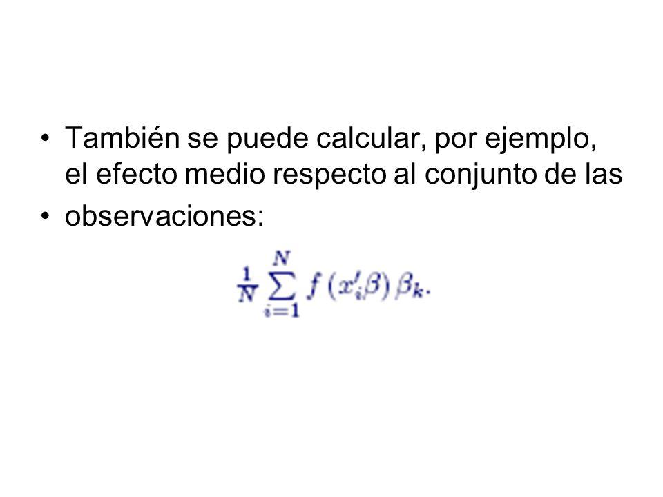 También se puede calcular, por ejemplo, el efecto medio respecto al conjunto de las