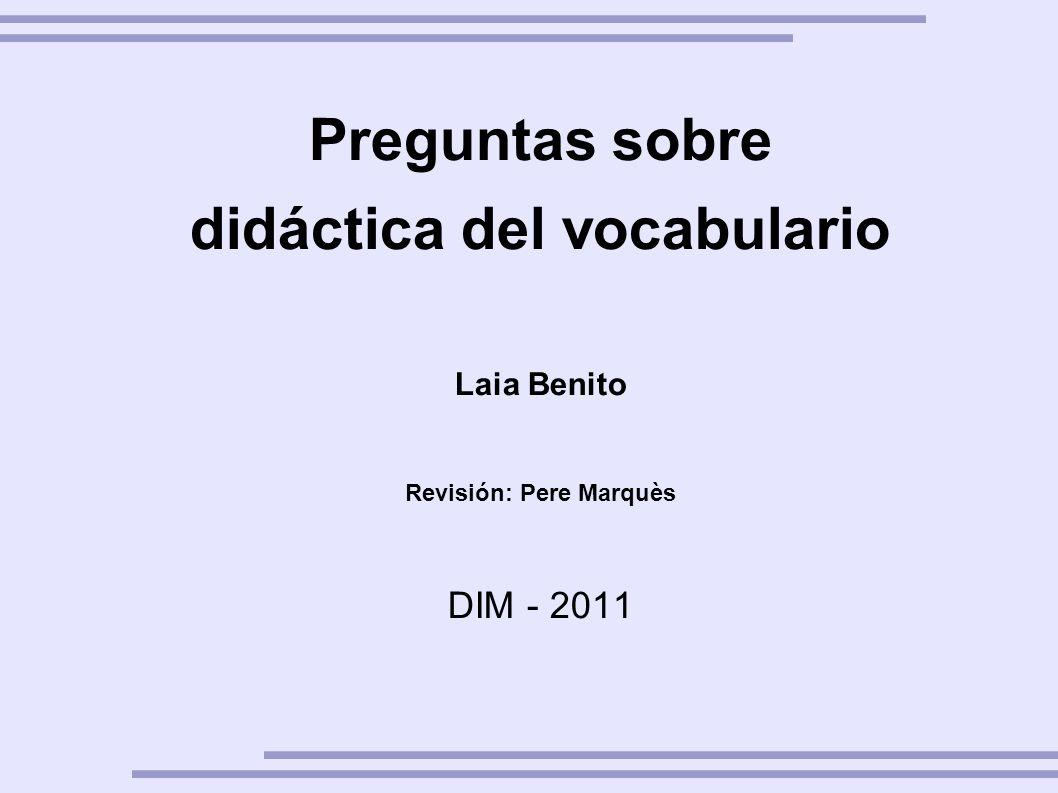 didáctica del vocabulario Revisión: Pere Marquès