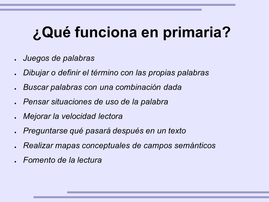 ¿Qué funciona en primaria