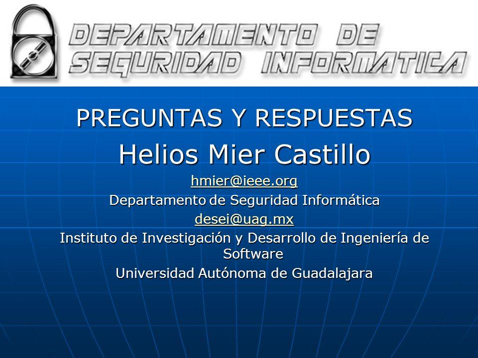 Helios Mier Castillo PREGUNTAS Y RESPUESTAS hmier@ieee.org