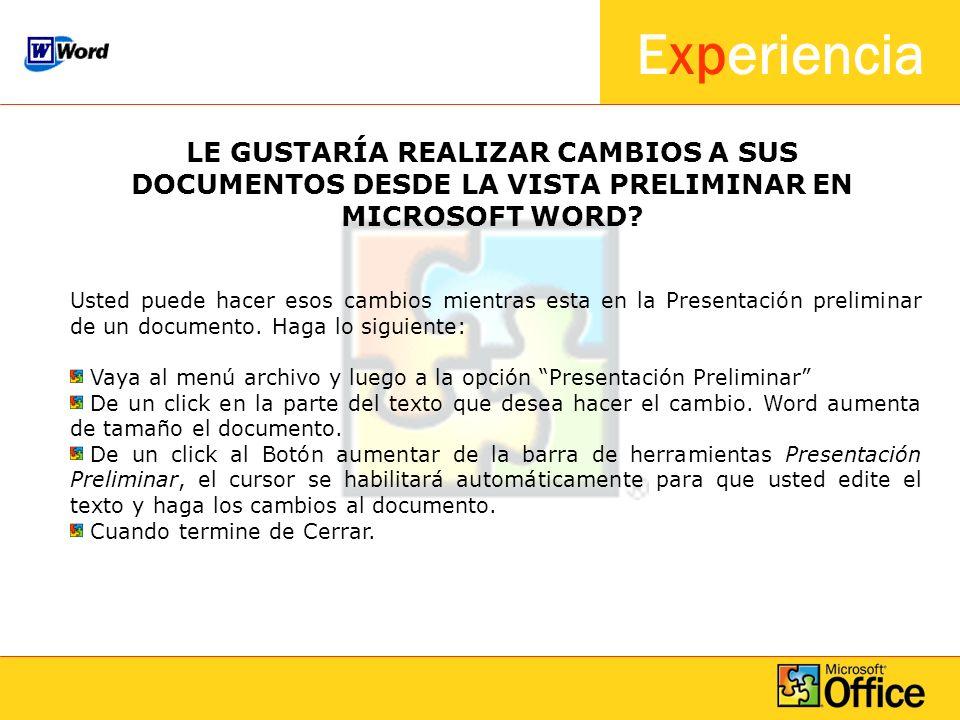 LE GUSTARÍA REALIZAR CAMBIOS A SUS DOCUMENTOS DESDE LA VISTA PRELIMINAR EN MICROSOFT WORD