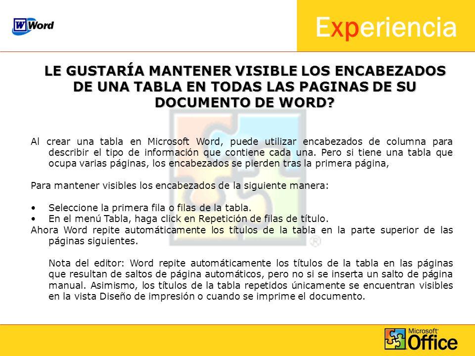 LE GUSTARÍA MANTENER VISIBLE LOS ENCABEZADOS DE UNA TABLA EN TODAS LAS PAGINAS DE SU DOCUMENTO DE WORD
