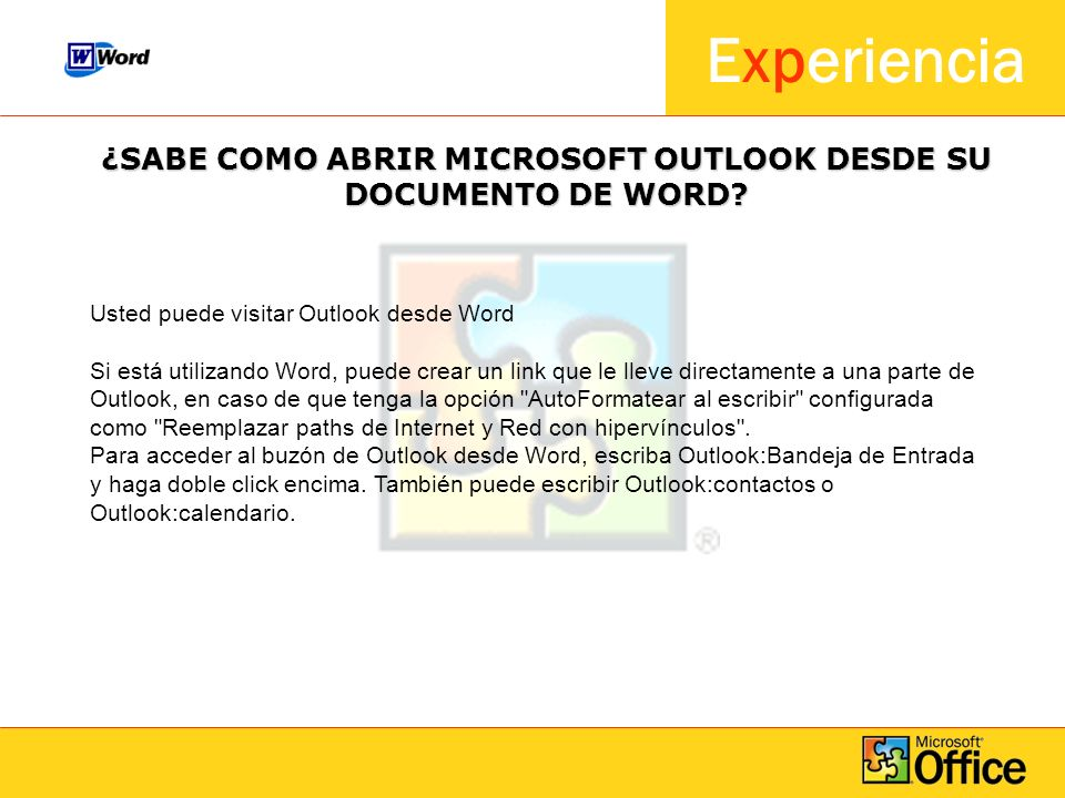 ¿SABE COMO ABRIR MICROSOFT OUTLOOK DESDE SU DOCUMENTO DE WORD