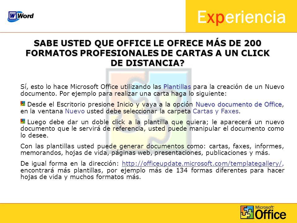 SABE USTED QUE OFFICE LE OFRECE MÁS DE 200 FORMATOS PROFESIONALES DE CARTAS A UN CLICK DE DISTANCIA