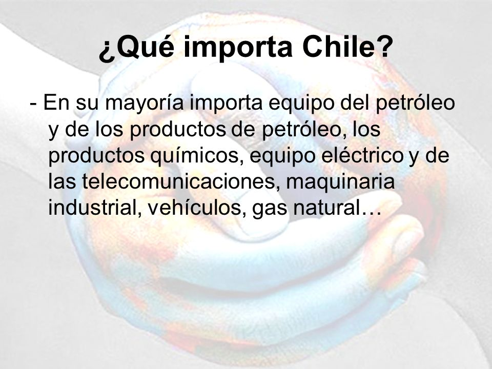 ¿Qué importa Chile